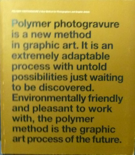 Polymer Photogravure: A New Method for Photographers and Graphic Artists: Eskola, Taneli, ...