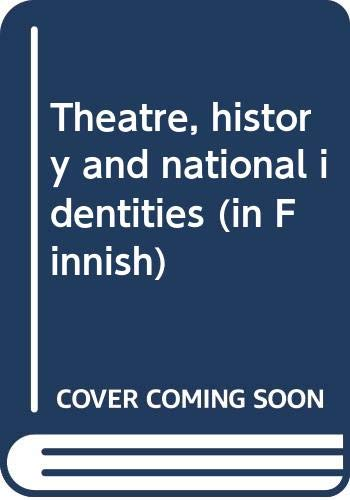9789515705037: Theatre, History, and National Identities