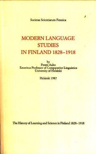 Modern language studies in Finland, 1828-1918: Aalto, Pentti