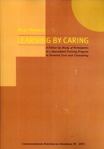 Learning by caring: A follow-up study of participants in a specialized training program in pastoral...