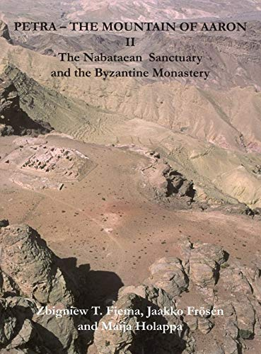 """Petraâ€""""The Mountain of Aaron, vol. I The Finnish Archaeological Project in Jordan. ..."""
