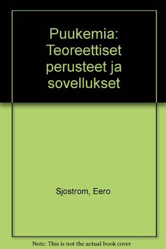 9789516711686: Puukemia: Teoreettiset perusteet ja sovellukset (Finnish Edition)