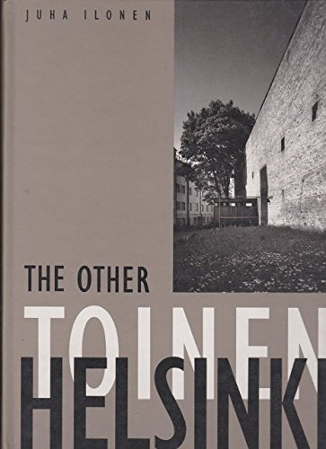 9789516823952: TOINEN THE OTHER HELSINKI: THE REVERSE FACE OF ARC