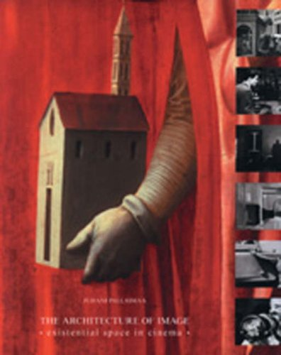 The Architecture of Image: Existential Space in Cinema (Paperback): Pallasmaa