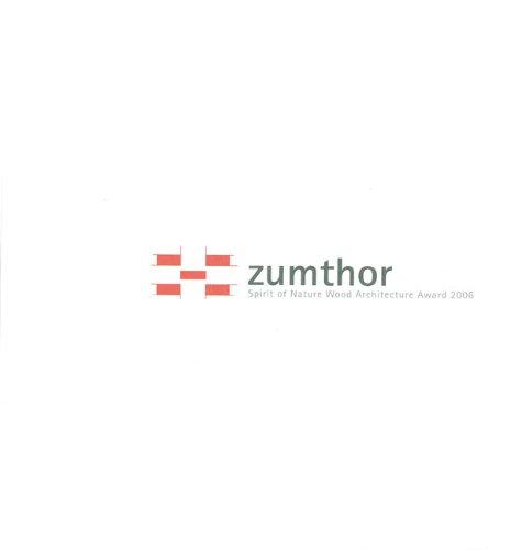 Zumthor Spirit of Nature Wood Architecture Award 2006: Mikka Heikkinen