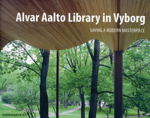 9789516829381: Alvar Aalto Library in Vyborg: Saving a Modern Masterpiece