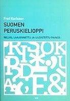 9789517172738: Suomen peruskielioppi (Suomalaisen kirjallisuuden seuran toimitvksia)