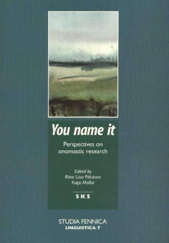 9789517179218: You Name It - Perspectives on Onomastic Research