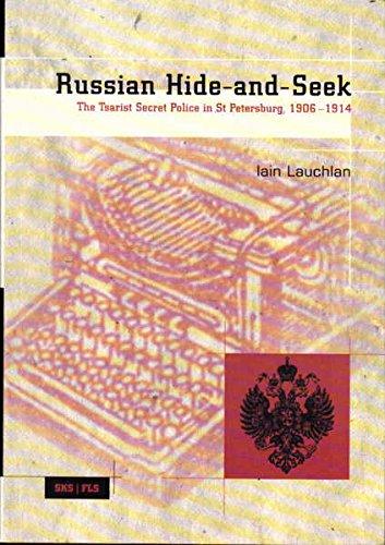 9789517463560: Russian Hide-and-Seek: The Tsarist Secret Police in St Petersberg, 1906-1914 (Studia Historica)