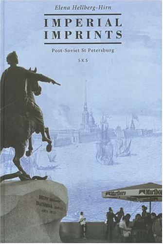 9789517464918: Imperial Imprints: Post-Soviet St Petersburg