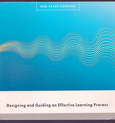 9789517841573: Web Based Learning: Designing and Guiding an Effective Learning Process