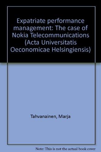 9789517912747: Expatriate performance management: The case of Nokia Telecommunications (Acta Universitatis Oeconomicae Helsingiensis)