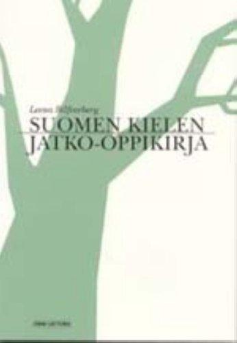 Suomen kielen jatko-oppikirja.: Leena Silfverberg