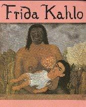 Frida Kahlo: Helsingin kaupungin taidemuseo, 28.1.-24.4.1997 (Helsinki: Frida Kahlo