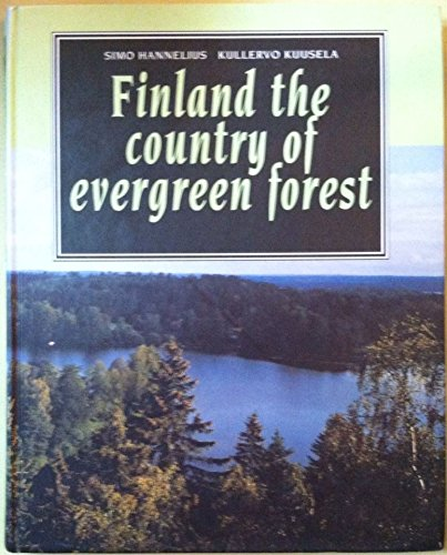 9789519026343: Finland the Country of Evergreen Forest