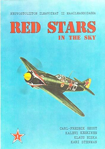 9789519035505: Red stars in the sky: Soviet Air Force in World War Two = Neuvostoliiton ilmavoimat II maailmansodassa