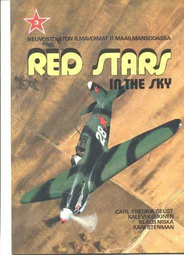 9789519035734: Red Stars in the Sky: Soviet Air Force in World War Two = Neuvostoliiton Ilmavoimat II Maailmansodassa