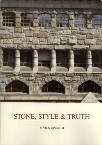 Stone, Style and Truth: The Vogue for Natural Stone in Nordic Architecture 1880-1910 (Suomen ...