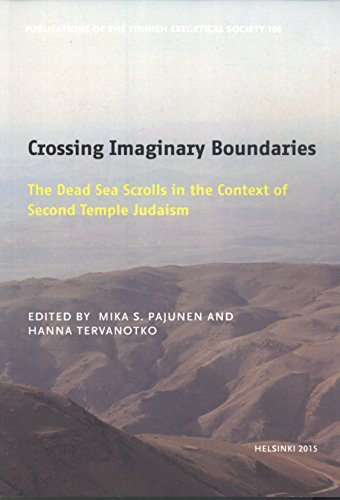 9789519217635: Crossing Imaginary Boundaries: The Dead Sea Scrolls in the Context of Second Temple Judaism