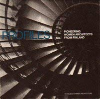 9789519229317: Profiles; Pioneering Women Architects from Finland