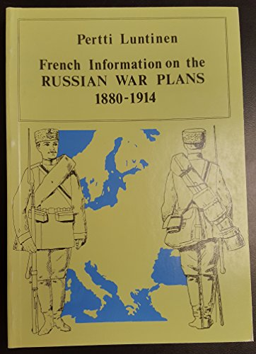 French information on the Russian war plans: Luntinen, Pertti