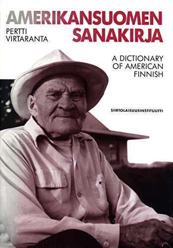 9789519266435: Amerikansuomen sanakirja =: A dictionary of American Finnish (Finnish and English Edition)