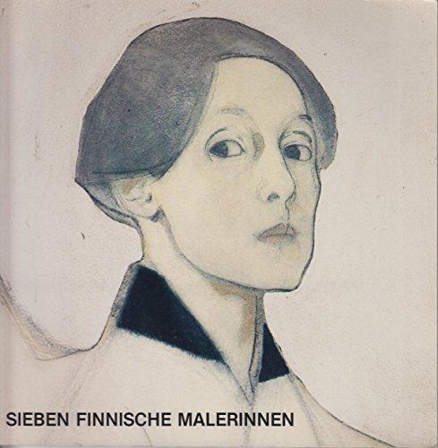 Malerinder fra Finland - Sieben finnische Malerinnen: Kunst, Statens Museum