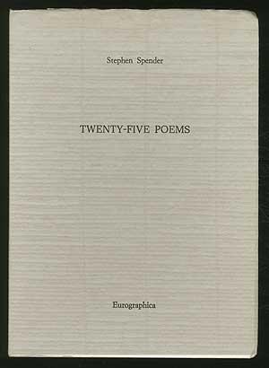 Twenty-Five Poems: Spender, Stephen