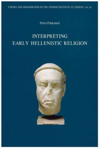 9789519529547: Interpreting early Hellenistic religion: A study based on the mystery cult of Demeter and the cult of Isis (Papers and monographs of the Finnish Institute at Athens)