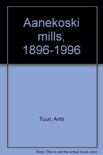 9789519578729: Äänekoski mills, 1896-1996