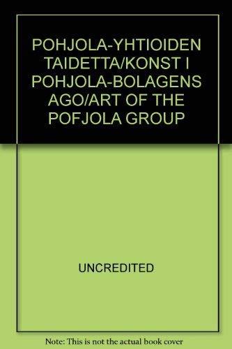Pohjola-yhtioiden taidetta/Konst i Pohjola-bolagens ago/Art of the Pofjola Group: ...