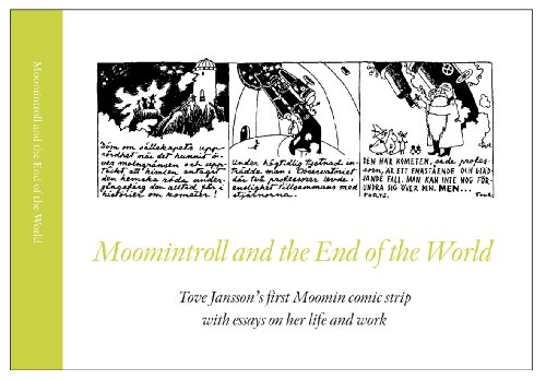 9789519667591: Moomintroll and the End of the World (Tove Jansson's first Moomin comic strip with essays on her life and work)