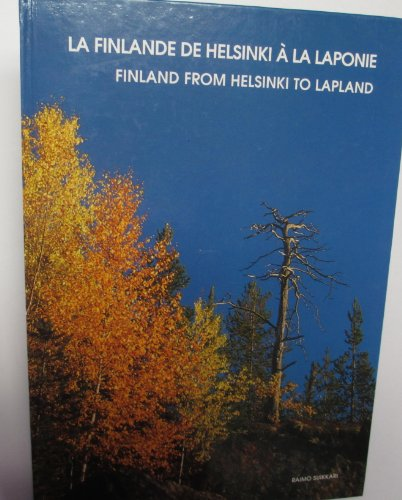 Finland From Helsinki to Lapland (French-english Edition): n/a