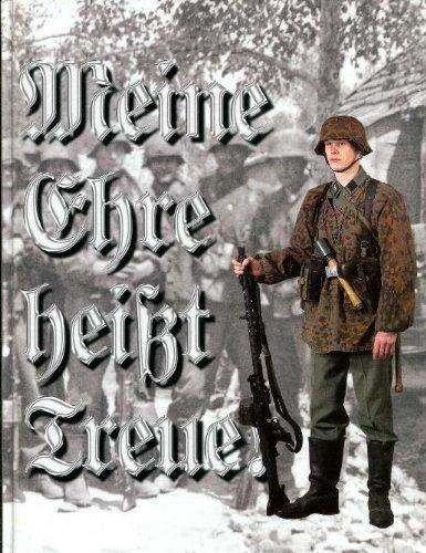 9789519750620: Meine Ehre Heisst Treue!: Uniforms of the Finnish SS-volunteers, 1941-1943