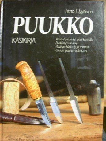 9789519837109: Puukko Kasikirja (Knife Manual)