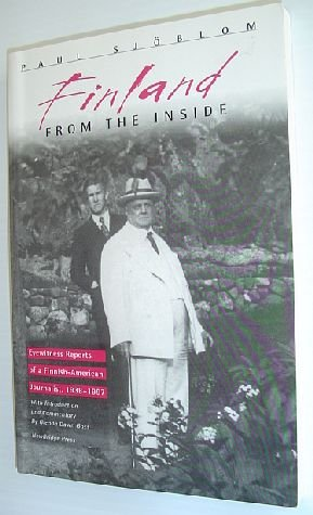 Finland from the Inside : Eyewitness Reports of a Finnish-American Journalist, 1938-1997: Sjoblom, ...