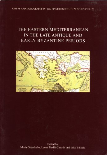 The Eastern Mediterranean in the Late Antique: Maria Gourdouba, Leena