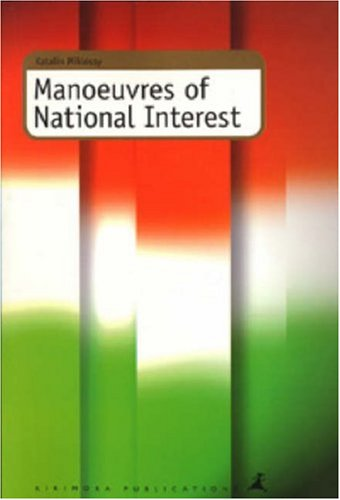 9789521011085: Manoeuvres of National Interest