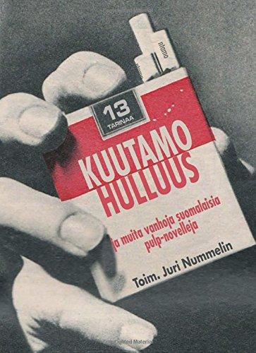 9789522156228: Kuutamohulluus: ja muita vanhoja suomalaisia pulp-novelleja