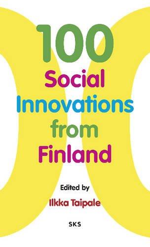 9789522224637: 100 Social Innovations from Finland