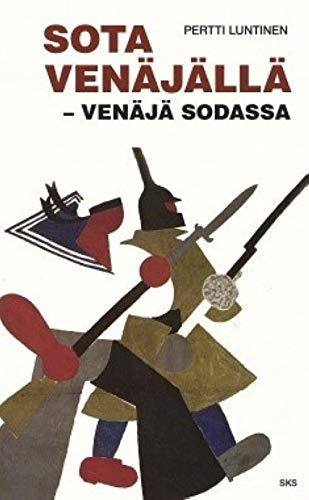 Sota Venäjällä-Venäjä Sodassa: Pertti Luntinen