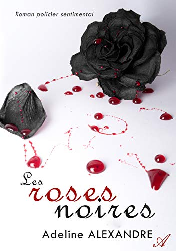 9789522734280: Les Roses Noires