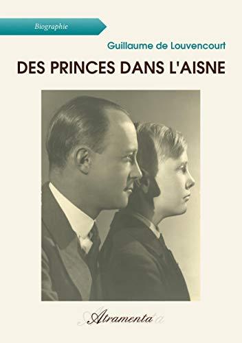 9789522735492: Des Princes Dans l'Aisne