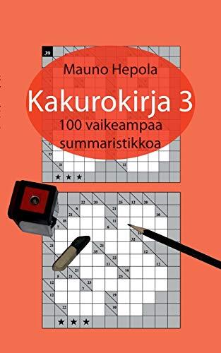 9789522869883: Kakurokirja 3 (Finnish Edition)
