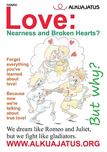 9789523301764: Love: Nearness and Broken Hearts?