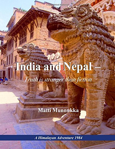 9789523304345: India and Nepal - Truth is stranger than fiction