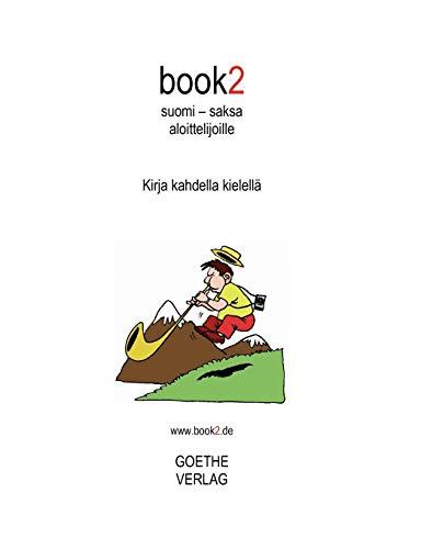 9789524983600: book2 suomi - saksa aloittelijoille (Finnish Edition)