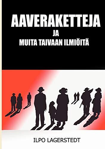 9789524986496: Aaveraketteja (Finnish Edition)