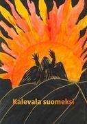 9789524987486: Kalevala suomeksi