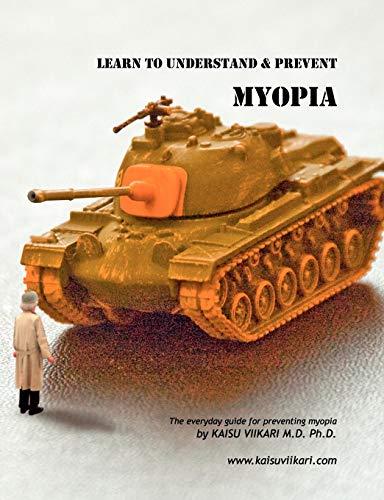 9789524988926: Learn to Understand & Prevent Myopia